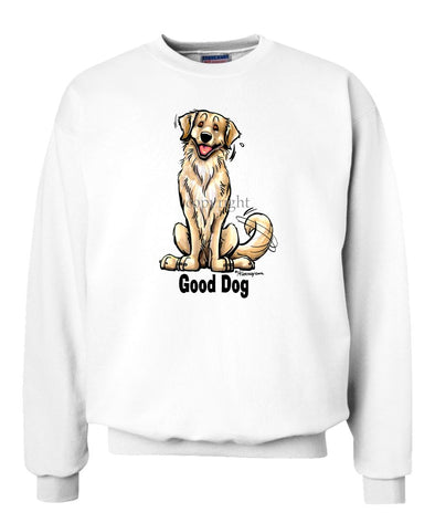 Golden Retriever - Good Dog - Sweatshirt