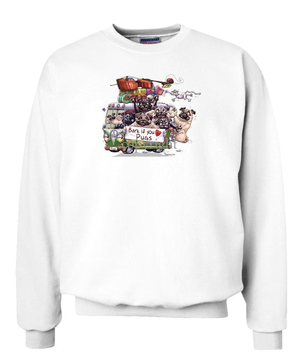 Pug - Bark If You Love Dogs - Sweatshirt