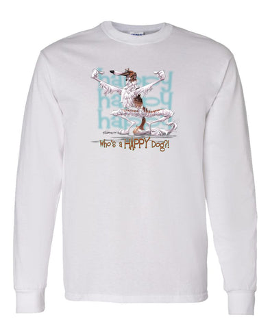 Borzoi - Who's A Happy Dog - Long Sleeve T-Shirt
