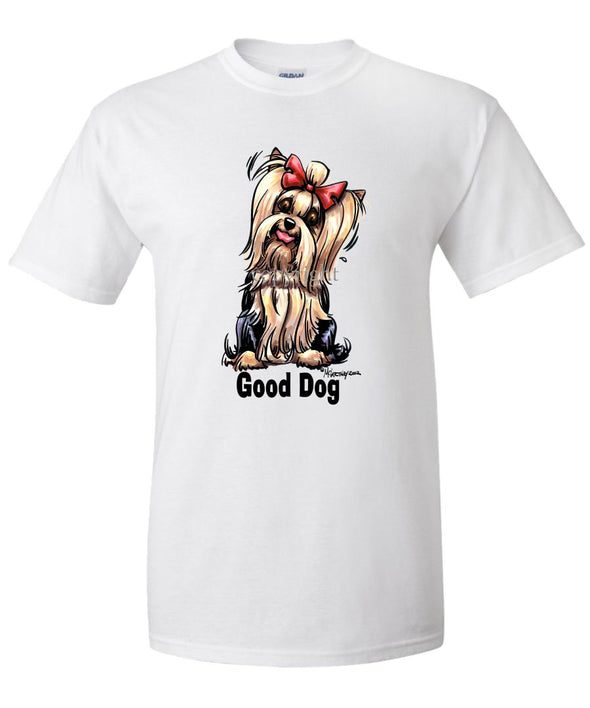 Yorkshire Terrier - Good Dog - T-Shirt