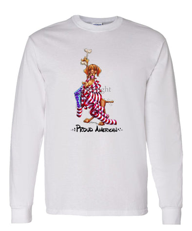 Vizsla - Proud American - Long Sleeve T-Shirt