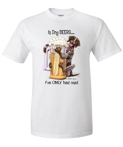 German Shorthaired Pointer - Dog Beers - T-Shirt