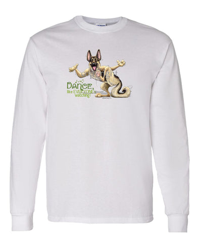 German Shepherd - Dance Like Everyones Watching - Long Sleeve T-Shirt