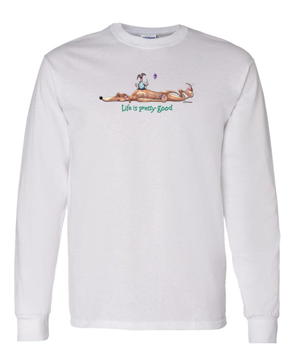 Greyhound - Life Is Pretty Good - Long Sleeve T-Shirt