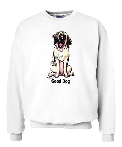 Mastiff - Good Dog - Sweatshirt
