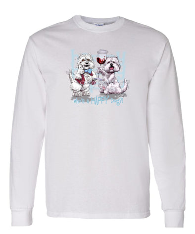 West Highland Terrier - Who's A Happy Dog - Long Sleeve T-Shirt
