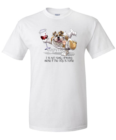 Bulldog - It's Drinking Alone 2 - T-Shirt