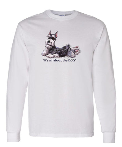 Schnauzer - All About The Dog - Long Sleeve T-Shirt