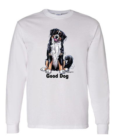 Bernese Mountain Dog - Good Dog - Long Sleeve T-Shirt