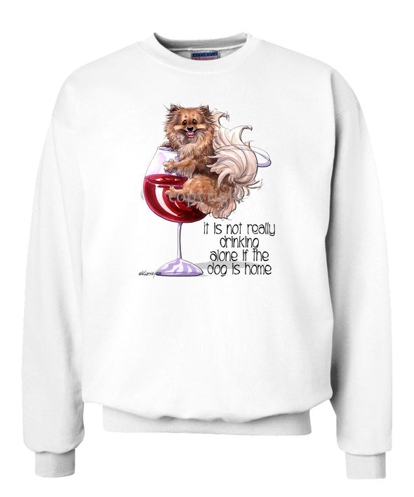 Pomeranian - It's Not Drinking Alone - Sweatshirt