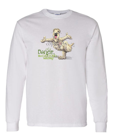 Soft Coated Wheaten - Dance Like Everyones Watching - Long Sleeve T-Shirt