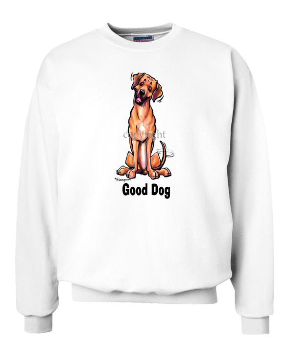 Rhodesian Ridgeback - Good Dog - Sweatshirt