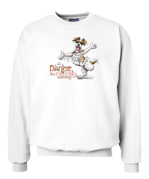 Jack Russell Terrier - Dance Like Everyones Watching - Sweatshirt
