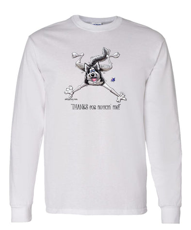 Siberian Husky - Noticing Me - Mike's Faves - Long Sleeve T-Shirt