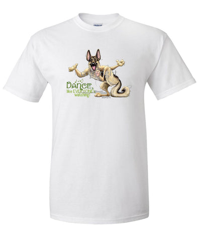 German Shepherd - Dance Like Everyones Watching - T-Shirt