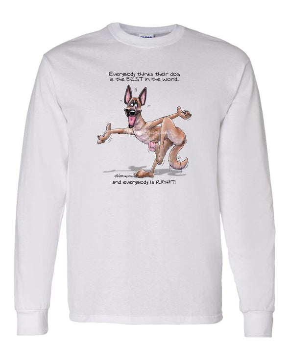 Belgian Malinois - Best Dog in the World - Long Sleeve T-Shirt