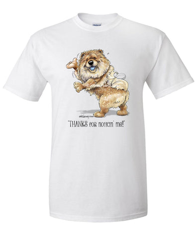 Chow Chow - Noticing Me - Mike's Faves - T-Shirt