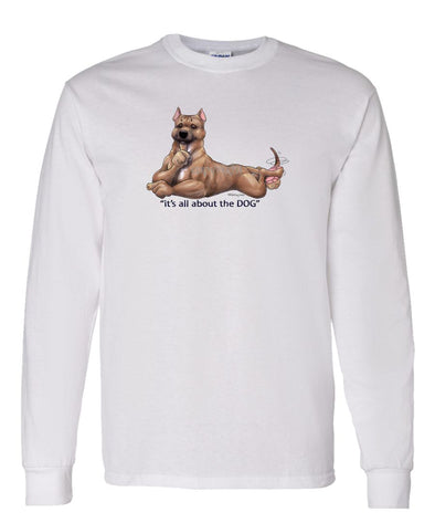 American Staffordshire Terrier - All About The Dog - Long Sleeve T-Shirt
