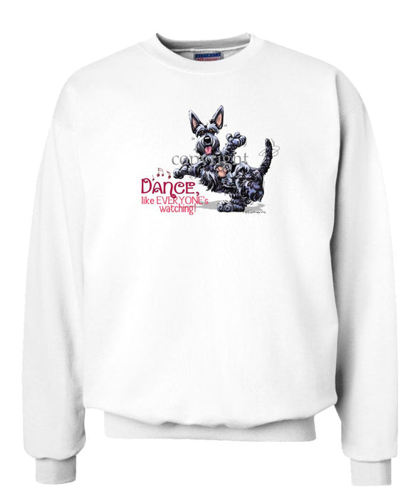 Scottish Terrier - Dance Like Everyones Watching - Sweatshirt