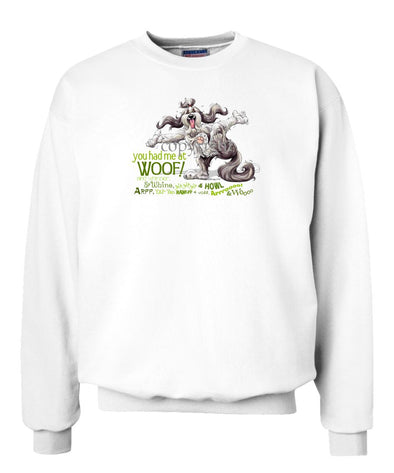 Bearded Collie - You Had Me at Woof - Sweatshirt