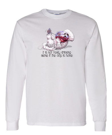 Bichon Frise - It's Not Drinking Alone - Long Sleeve T-Shirt