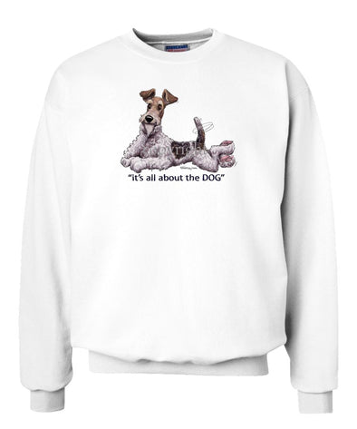 Wire Fox Terrier - All About The Dog - Sweatshirt