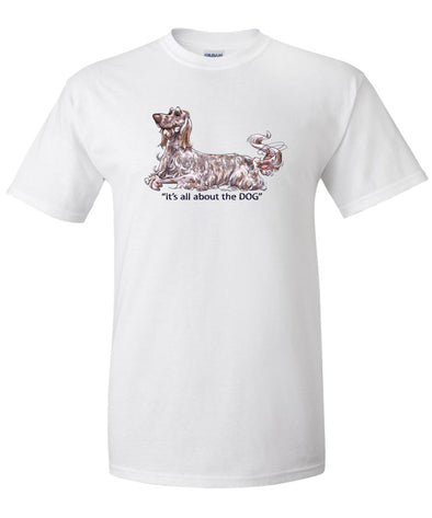 English Setter - All About The Dog - T-Shirt