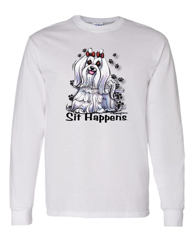 Maltese - Sit Happens - Long Sleeve T-Shirt