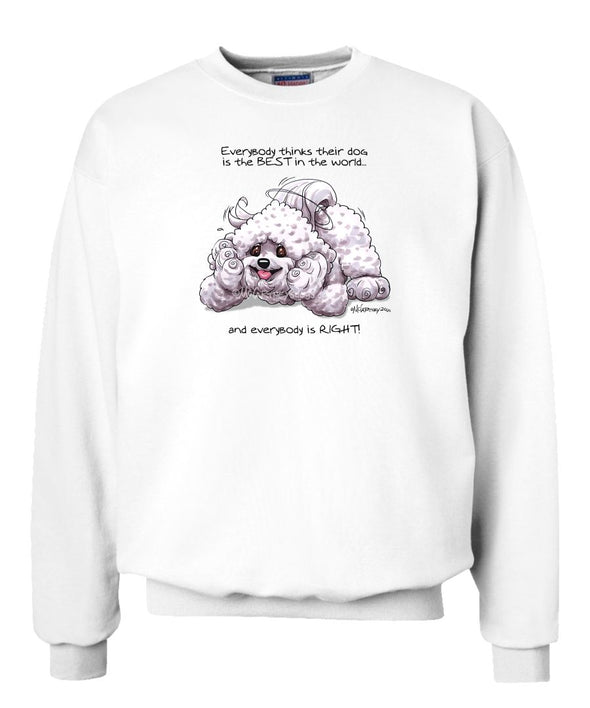 Bichon Frise - Best Dog in the World - Sweatshirt