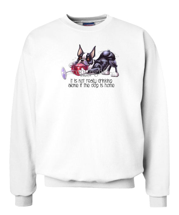 Boston Terrier - It's Not Drinking Alone - Sweatshirt