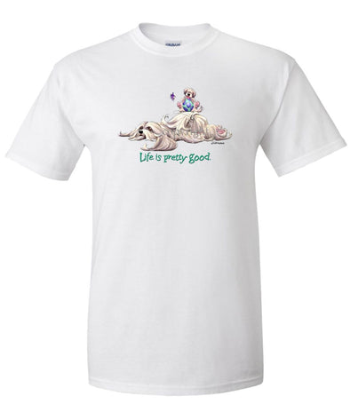 Lhasa Apso - Life Is Pretty Good - T-Shirt