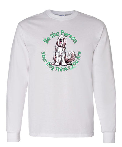 Bearded Collie - Be The Person - Long Sleeve T-Shirt