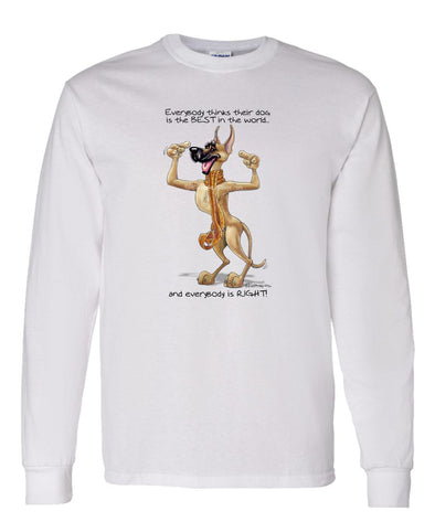 Great Dane - Best Dog in the World - Long Sleeve T-Shirt