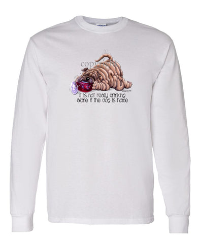 Shar Pei - It's Not Drinking Alone - Long Sleeve T-Shirt