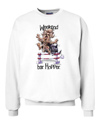 Yorkshire Terrier - Weekend Barhopper - Sweatshirt