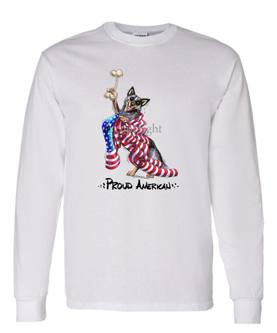 Australian Cattle Dog - Proud American - Long Sleeve T-Shirt