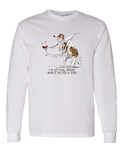 Borzoi - It's Drinking Alone 2 - Long Sleeve T-Shirt