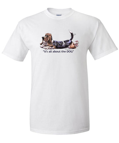 Basset Hound - All About The Dog - T-Shirt