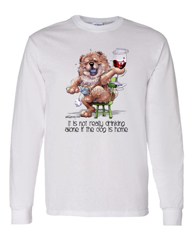 Chow Chow - It's Not Drinking Alone - Long Sleeve T-Shirt