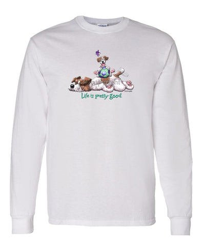 Jack Russell Terrier - Life Is Pretty Good - Long Sleeve T-Shirt