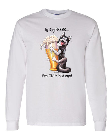 Siberian Husky - Dog Beers - Long Sleeve T-Shirt