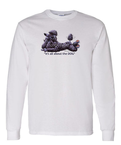 Poodle  Black - All About The Dog - Long Sleeve T-Shirt