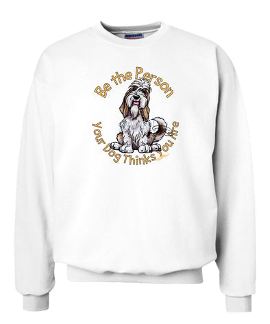 Petit Basset Griffon Vendeen - Be The Person - Sweatshirt