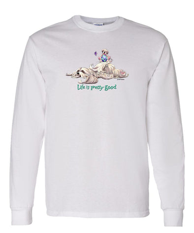 Lhasa Apso - Life Is Pretty Good - Long Sleeve T-Shirt