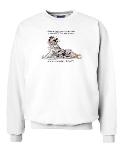 Australian Shepherd  Blue Merl - Best Dog in the World - Sweatshirt