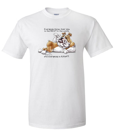 Bulldog - Best Dog in the World - T-Shirt