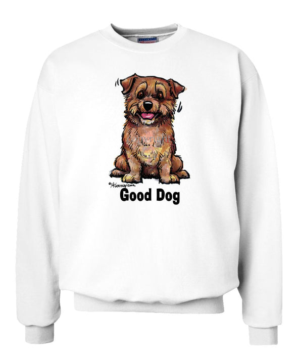 Norfolk Terrier - Good Dog - Sweatshirt