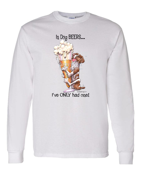 Brittany - Dog Beers - Long Sleeve T-Shirt