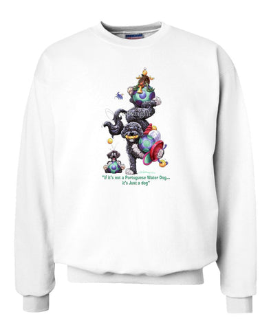 Portuguese Water Dog - Not Just A Dog - Sweatshirt