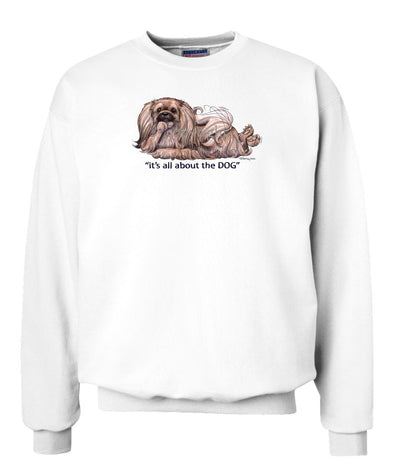 Pekingese - All About The Dog - Sweatshirt